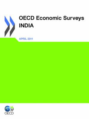 OECD Economic Surveys: India 2011 - OECD Economic Surveys: India (Paperback)