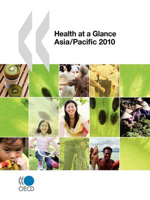 Health at a Glance: Asia/Pacific 2010 (Paperback)