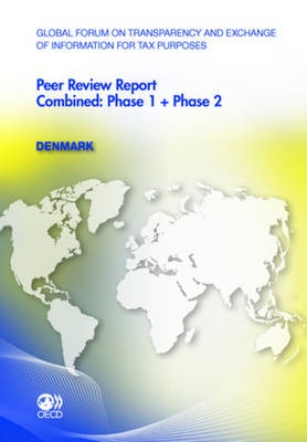 Global Forum on Transparency and Exchange of Information for Tax Purposes Peer Reviews: San Marino 2011 Phase 1: Legal and Regulatory Framework (Paperback)
