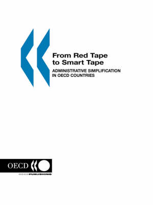 From Red Tape to Smart Tape: Administration Simplification in OECD Countries - Environmental Performance Reviews (Paperback)