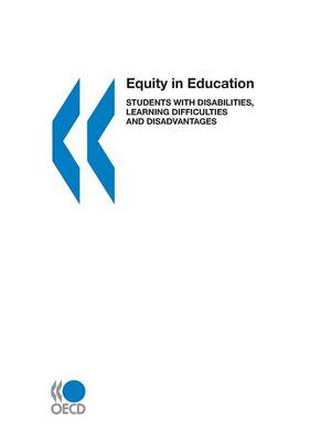 Equity in Education,Students with Disabilities,Learning Difficulties and Disadvantages,Statistics and Indicators (Hardback)