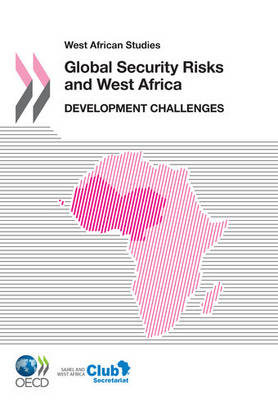 West African Studies: Global Security Risks and West Africa: Development Challenges (Paperback)