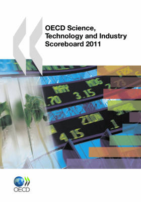 OECD Science, Technology and Industry Scoreboard 2011 - OECD Science, Technology and Industry Scoreboard (Paperback)