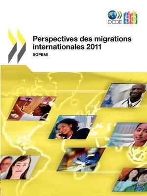 Perspectives Des Migrations Internationales 2011 (Paperback)