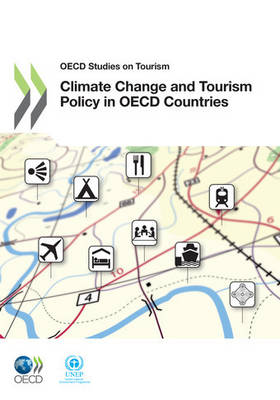 Climate Change and Tourism Policy in OECD Countries - OECD Studies in Tourism (Paperback)
