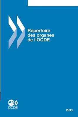 Repertoire Des Organes de L'Ocde 2011 (Paperback)