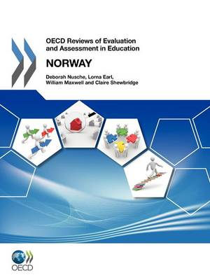 Norway 2011 - OECD reviews of evaluation and assessment in education (Paperback)