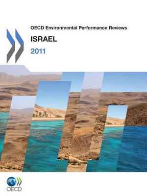 OECD Environmental Performance Reviews 2011: Israel - OECD Environmental Performance Reviews (Paperback)