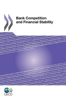 Bank Competition and Financial Stability (Paperback)