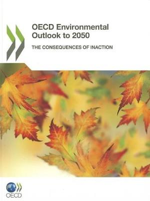 OECD Environmental Outlook to 2050 (Paperback)