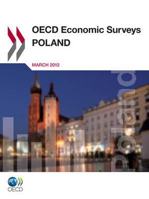 Poland 2012 - OECD economic surveys 2012/7 (Paperback)