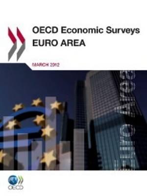 OECD Economic Surveys: Euro Area 1984 - OECD Economic Surveys: Euro Area (Paperback)