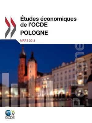 Etudes Economiques de L'Ocde: Pologne 2012 (Paperback)