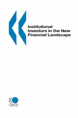 Institutional Investors in the New Financial Landscape (Paperback)