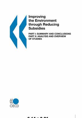 Improving the Environment through Reducing Subsidies: Part 1 (Paperback)