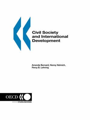 Civil Society and International Development - Development Centre Studies (Paperback)