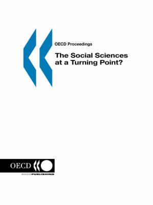 The Social Sciences at a Turning Point? - OECD proceedings (Paperback)