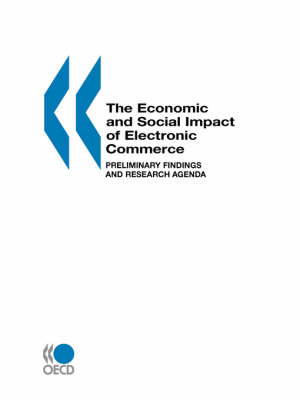 The Economic and Social Impacts of Electronic Commerce (Paperback)