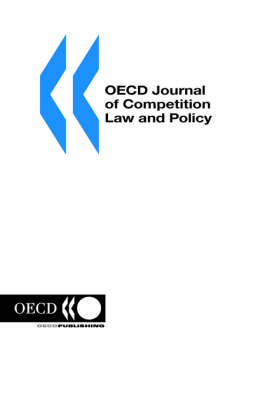 Oecd Journal of Competition Law and Policy: Volume 1 Issue 3 (Paperback)