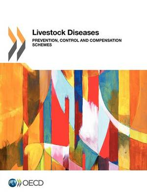 Livestock diseases: prevention, control and compensation schemes (Paperback)