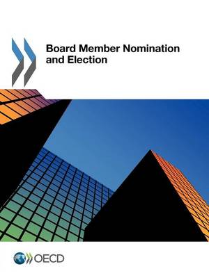 Board member nomination and election (Paperback)