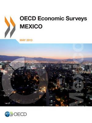 Mexico - OECD economic surveys 2013/9 (Paperback)