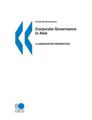 Corporate Governance in Asia: a Comparative Perspective (Paperback)