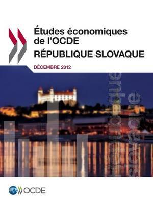 Etude Economique de L'Ocde: Republique Slovaque 2012 (Paperback)