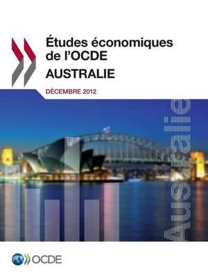 Etudes Economiques de L'Ocde: Australie 2012 (Paperback)