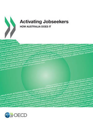 Activating jobseekers: how Australia does it (Paperback)