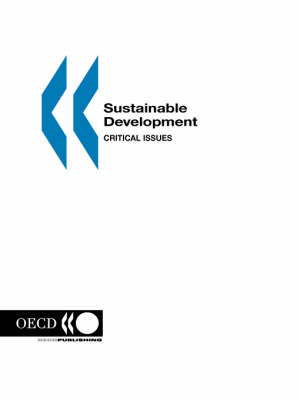 Sustainable Development: Critical Issues (Paperback)