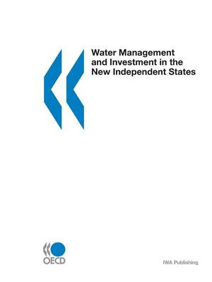 Water Management and Investment in the New Independent States (Paperback)