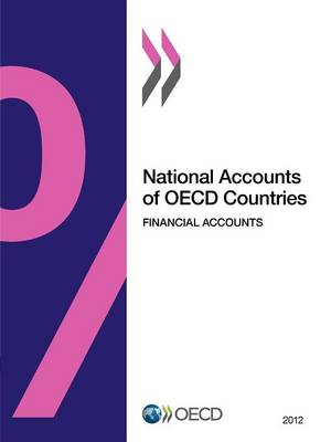 National accounts of OECD countries: financial accounts 2012 (Paperback)