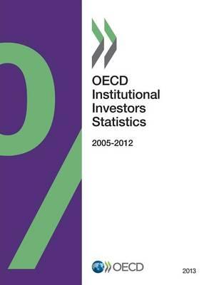 OECD institutional investors statistics 2013 (Paperback)