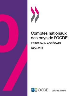 Comptes Nationaux Des Pays de L'Ocde, Volume 2013 Issue 1: Principaux Agregats (Paperback)