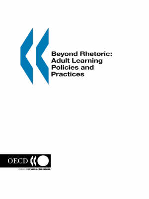 Beyond Rhetoric: Adult Learning Policies and Practices (Paperback)