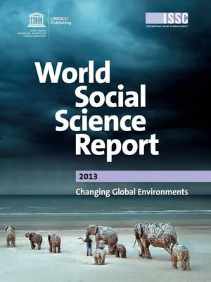 World Social Science Report 2013: Changing Global Environments (Paperback)