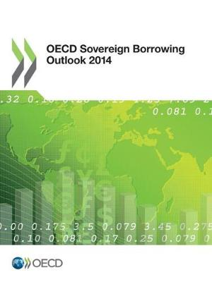 OECD sovereign borrowing outlook 2014 (Paperback)