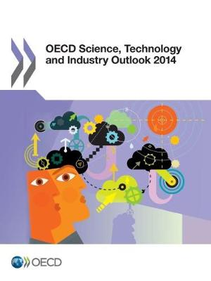 OECD science, technology and industry outlook 2014 (Paperback)
