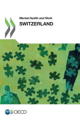 Mental health and work: Switzerland - Mental health and work (Paperback)