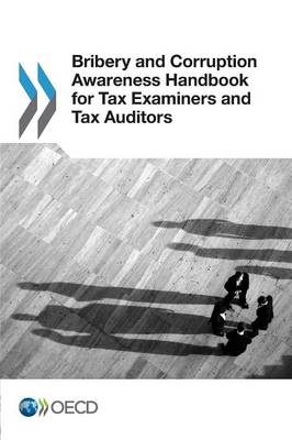 Bribery and corruption awareness handbook for tax examiners and tax auditors (Paperback)