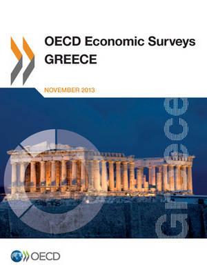 Greece - OECD economic surveys 2013/18 (Paperback)