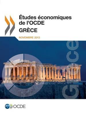 Etudes Economiques de L'Ocde: Grece 2013 (Paperback)