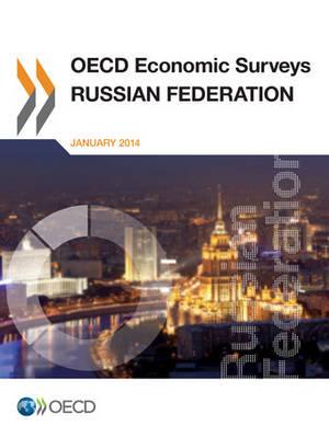 Russian Federation 2013 - OECD economic surveys 2013/2 (Paperback)