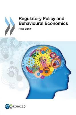 Regulatory policy and behavioural economics (Paperback)