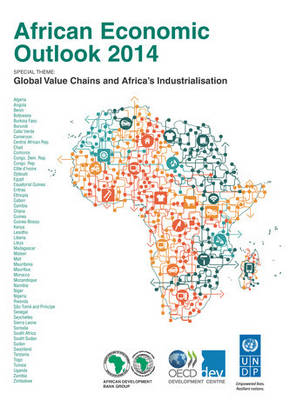African economic outlook 2014: global value chains and Africa's industrialisation (Paperback)