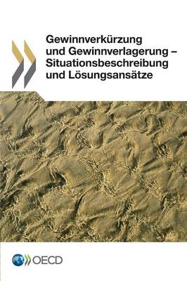 Gewinnverkurzung Und Gewinnverlagerung - Situationsbeschreibung Und Losungsansatze (Paperback)