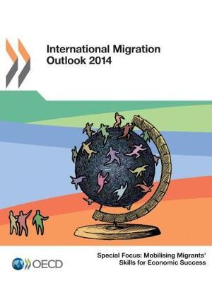 International migration outlook 2014 (Paperback)
