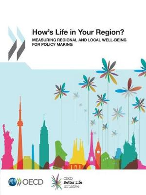 How's life in your region?: measuring regional and local well-being for policy making (Paperback)