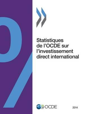 Statistiques de L'Ocde Sur L'Investissement Direct International 2014 (Paperback)